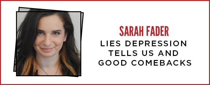 Lies Depression Tells Us and Good Comebacks - STIGMA FIGHTERS